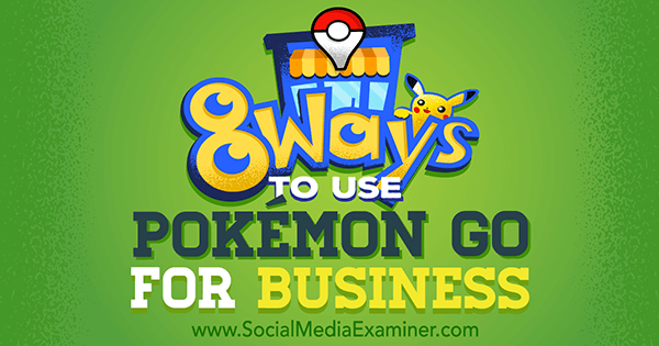 use pokemon go for business