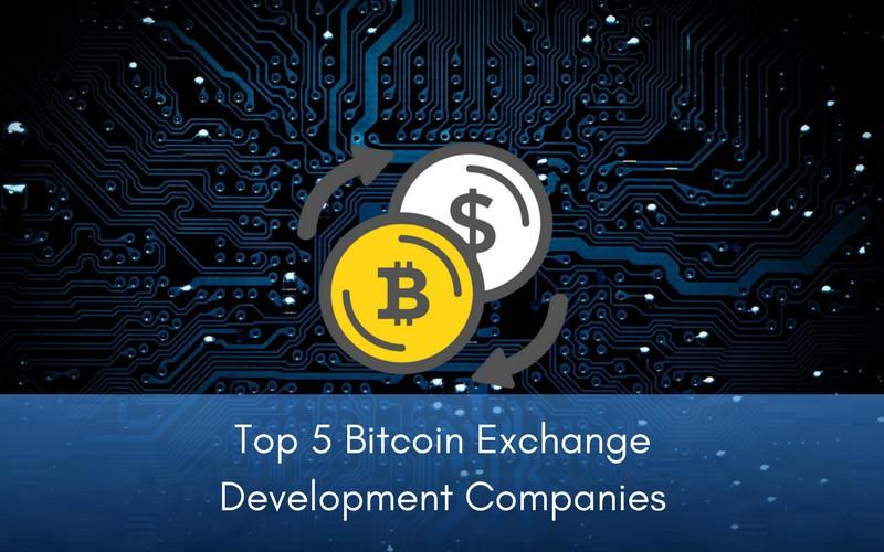 Trading Top 5 Bitcoin Exchange Development Companies